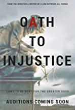 Oath to Injustice
