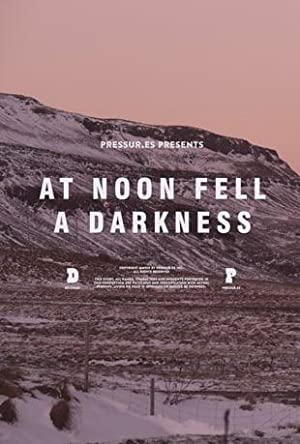 At Noon Fell a Darkness