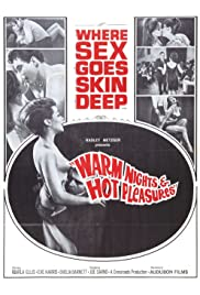 Warm Nights and Hot Pleasures(1964) Poster - Movie Forum, Cast, Reviews