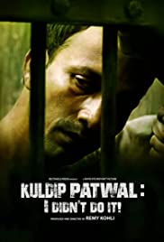 Kuldip Patwal: I Didn't Do It! Poster
