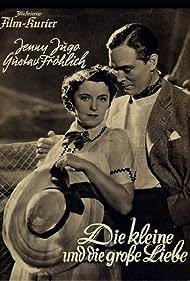 Die kleine und die große Liebe (1938)