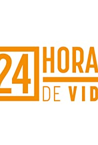 Primary photo for 24 Horas de Vida