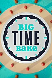 Big Time Bake - Season 1