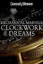 Mechanical Marvels: Clockwork Dreams