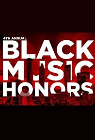 Primary photo for 4th Annual Black Music Honors