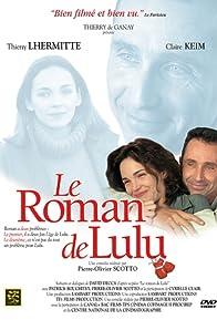 Primary photo for Le roman de Lulu