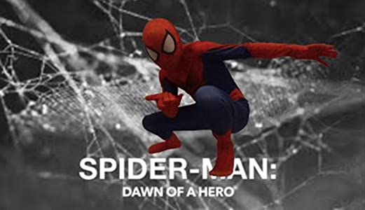 Spider-Man: Dawn of a Hero full movie in hindi free download hd 1080p