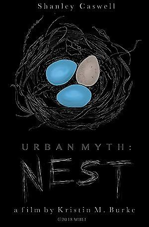Urban Myth: Nest