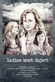Ladies Most Deject (2019)