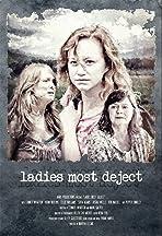 Ladies Most Deject