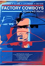 Factory Cowboys: Working with Warhol