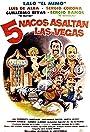 Cinco nacos asaltan Las Vegas