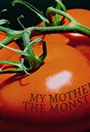 My Mother the Monster Poster