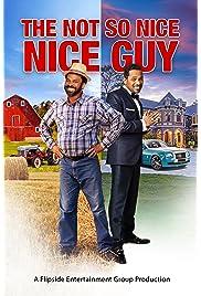 Not So Nice Nice Guy