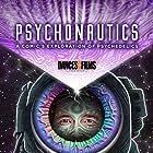 Psychonautics: A Comic's Exploration Of Psychedelics (2018)