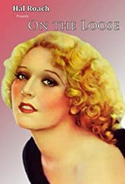 On the Loose(1931) Poster - Movie Forum, Cast, Reviews