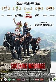 Il matrimonio più sconvolgente della storia Poster