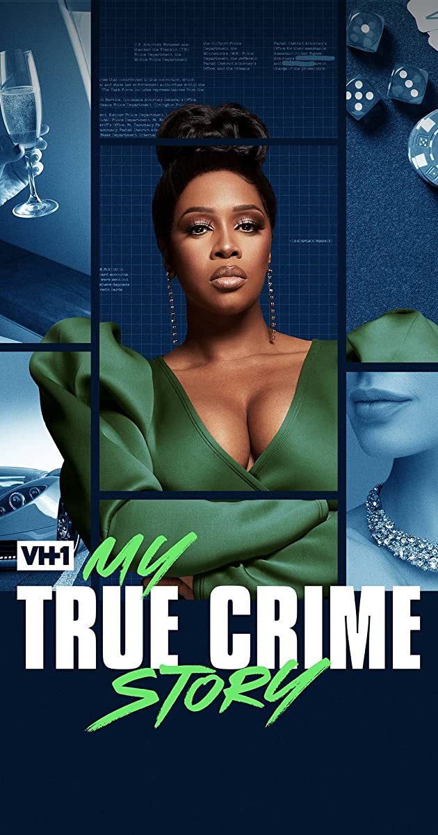 Vh1's My True Crime Story Season 1 Episode 3