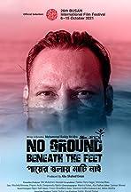 No Ground Beneath the Feet