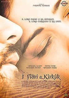 Golakani Kirkuk - The Flowers of Kirkuk (2010)