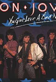 Bon Jovi: You Give Love a Bad Name Poster