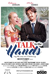 Primary photo for Talk to the Hands