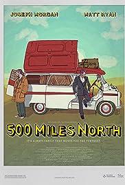 500 Miles North () ONLINE SEHEN
