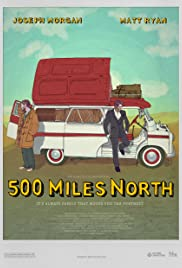 500 Miles North Poster