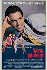 Worth Winning (1989) Poster - Movie Forum, Cast, Reviews