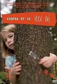 Kdopak by se vlka bál(2008) Poster - Movie Forum, Cast, Reviews