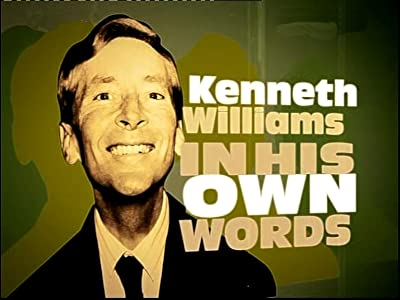 Kenneth Williams: In His Own Words UK
