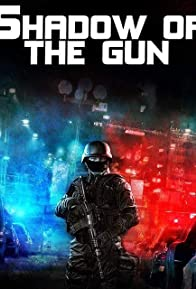 Primary photo for Shadow of the Gun