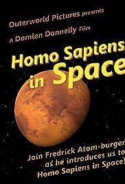 Homo Sapiens in Space