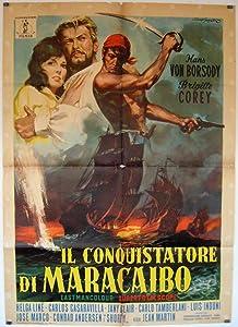 Il conquistatore di Maracaibo none