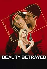 Beauty Betrayed Poster
