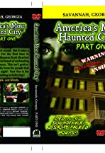 America's Most Haunted City: Part One