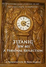 Titanic HW 401 A Personal Reflection