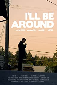 I'll Be Around (2018)