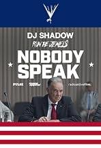 DJ Shadow Feat. Run the Jewels: Nobody Speak