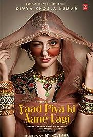 Divya Khosla Kumar: Yaad Piya ki Aane Lagi Poster