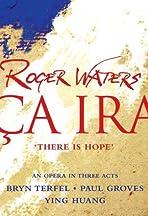The Making of Ça Ira