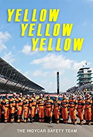 Yellow Yellow Yellow: The Indycar Safety Team (2017) 1080p