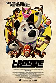 Trouble Poster