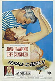 Joan Crawford, Jeff Chandler, and Jan Sterling in Female on the Beach (1955)