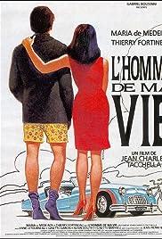 L'homme de ma vie (1992) film en francais gratuit