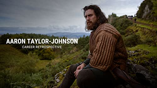 Aaron Taylor-Johnson   Career Retrospective