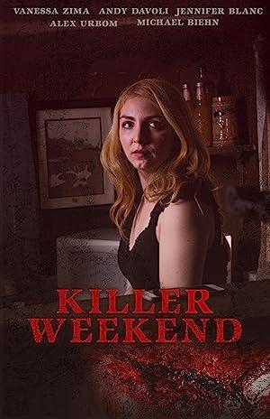 مشاهدة فيلم Killer Weekend 2020 مترجم أونلاين مترجم
