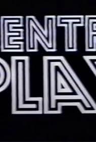 Centre Play (1973)