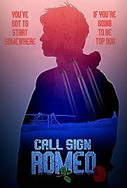 Call Sign Romeo Poster