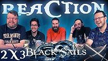 Black Sails 2x3 REAZIONE !!
